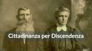 Cittadinanza per Discendenza Italiana. A chi spetta? Quali documenti presentare.