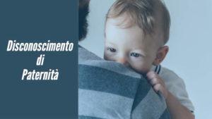 Disconoscimento paternità: termini, condizioni e cassazione recente.