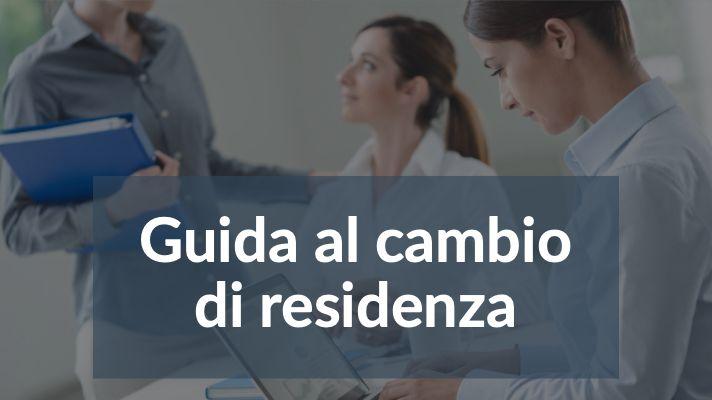 Guida al cambio di residenza (2019)